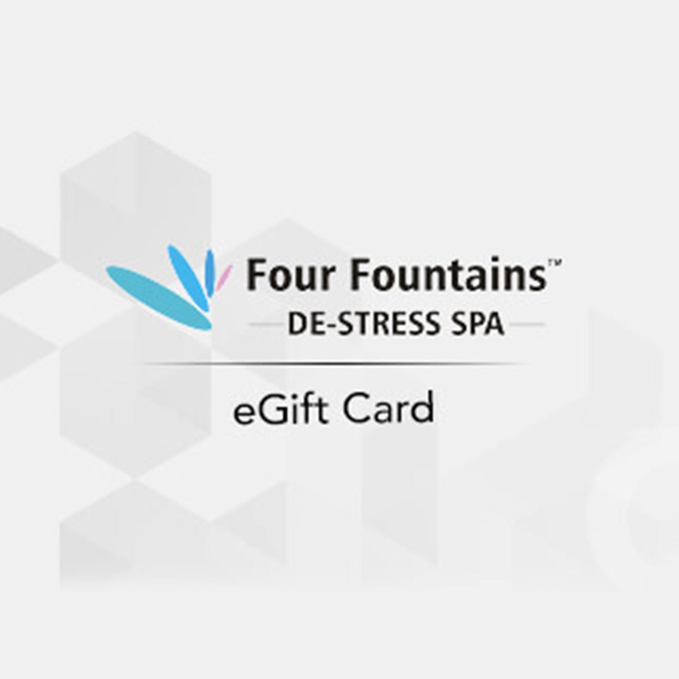 Four Fountains Spa E-Gift Card