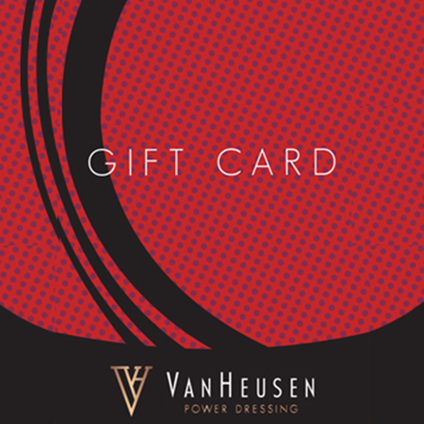 Van Heusen E-Gift Card