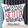 Personalized Binge Watch Love Cushion Online