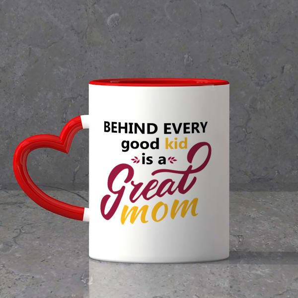 Behind Every Good Kid is a Great Mom Personalized Mug