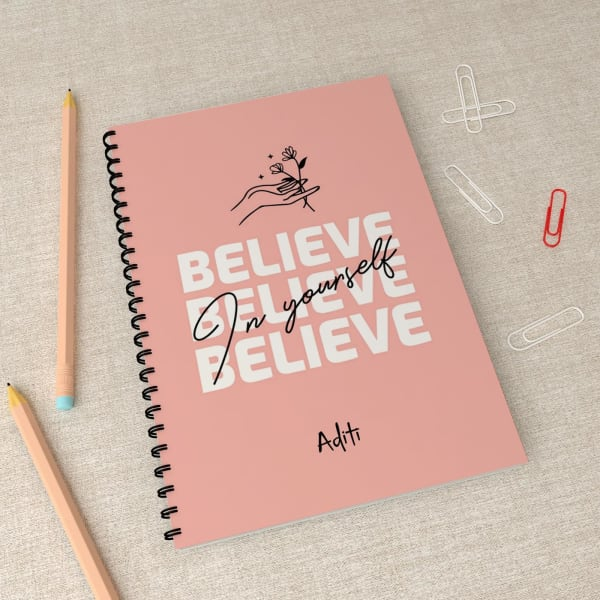 Believe in Yourself Personalized Spiral Notebook