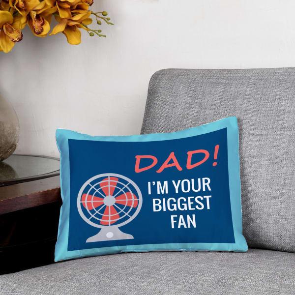 Dad I Am Your Fan Cushion
