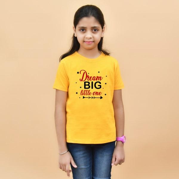 Dream Big Little One Yellow T-Shirt for Girls