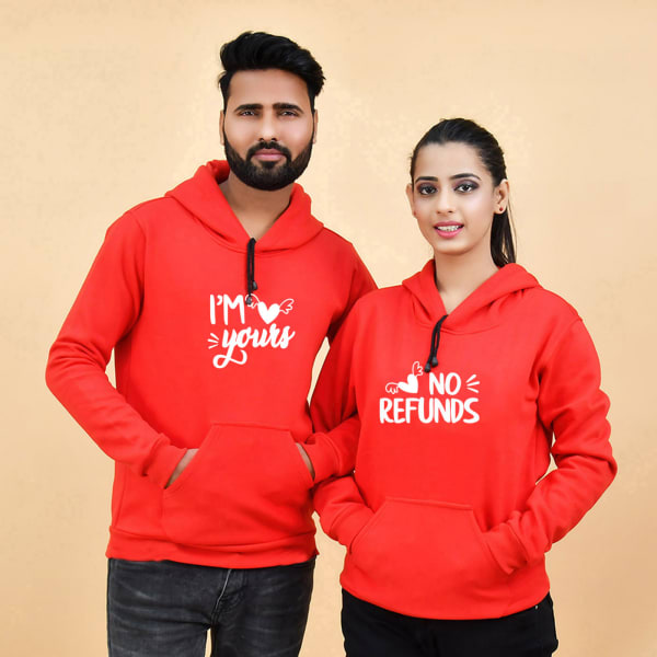 I'm Yours No Refunds Red Hoodies for Couples