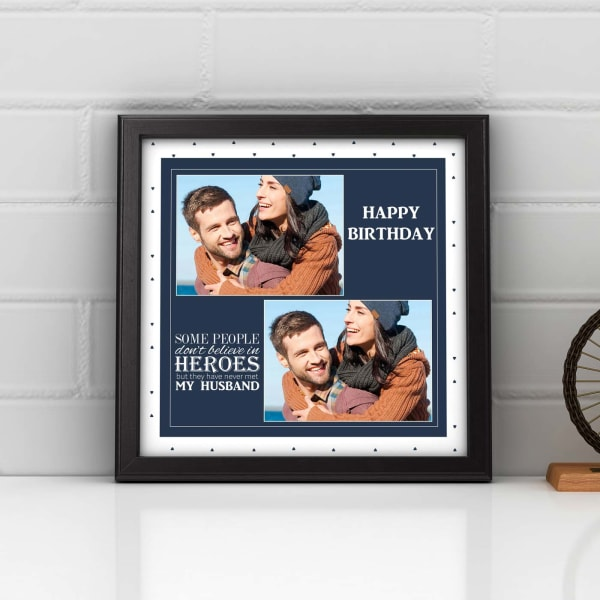 My Husband Is A Hero Personalized Birthday Photo Frame