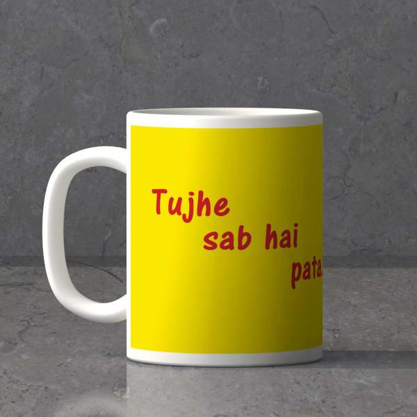 Tujhe Sab Hai Pata Meri Maa Mug: Gift/Send Home and Living