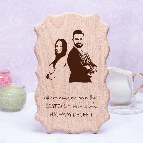 Wooden Plaque for Sister