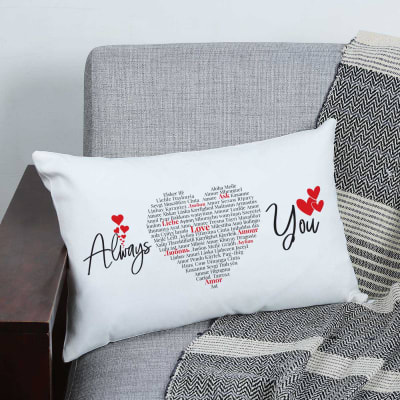 Customized Always Love You Romantic Pillow