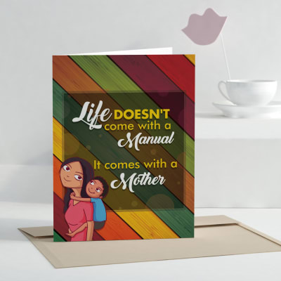 Life Comes with a Mother Greeting Card