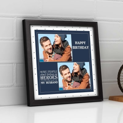 My husband is a hero Personalized Birthday Photo Frame: Gift/Send ...