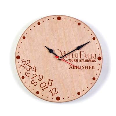 Personalized Always Late Wooden Wall Clock