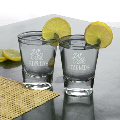 You are Loved Shot Glasses (set of 2)