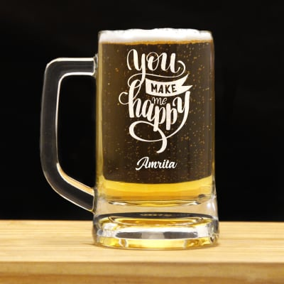 You Make Me Happy Personalized Beer Mug