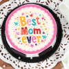 Buy Best Mom Ever Cake (Half Kg)