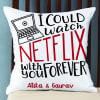 Personalized Binge Watch Love Cushion